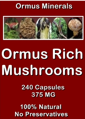 Ormus Minerals Ormus Rich Mushrooms