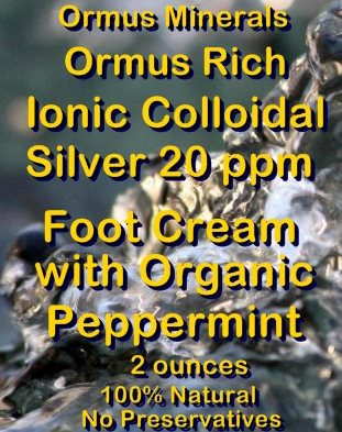 Ormus Minerals Ionic Colloidal Silver 20 ppm Foot Cream with Organic Peppermint Essential