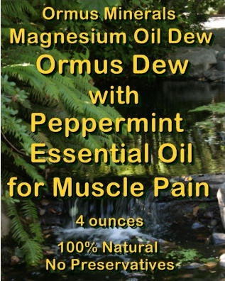 Ormus Minerals Magnesium Oil Dew with Peppermint Essential Oil for Muscle Pain