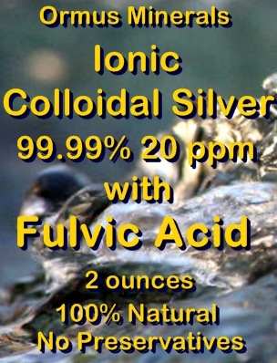 Ormus Minerals Ionic Colloidal silver 99.99% 20 ppm with Fulvic Acid