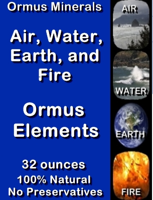 Ormus Minerals, Air, Water, Earth and Fire Ormus Minerals