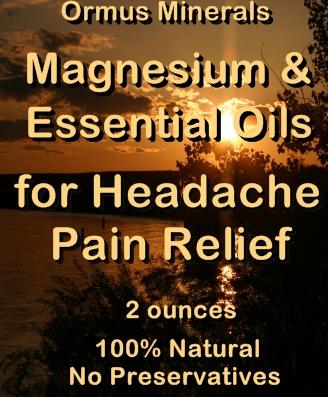 Ormus Minerals Magnesium & Essential Oils for Headache Pain Relief