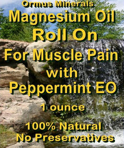 Ormus Minerals Magnesium Oil Roll On for Muscle PAIN with Organic Peppermint Essential Oil