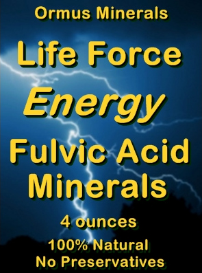 Ormus Minerals Life Force Energy Fulvic Acid Minerals