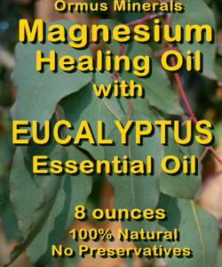 Ormus Minerals Magnesium Healing Oil with EUCALYPTUS EO