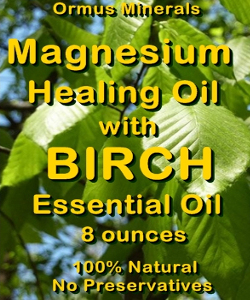 Ormus Minerals Magnesium Healing Oil with BIRCH EO