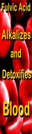Ormus Minerals - Fulvic Acid Alkalizes and Detoxifies BLOOD